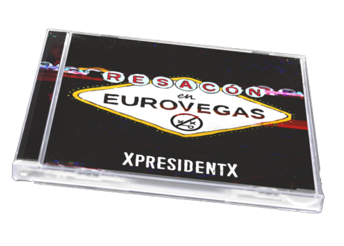 CD XpresidentX Resacon en Eurovegas Rap metal punk