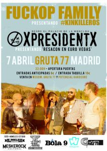 XpresidentX Fuckop Family Rap metal punk madrid