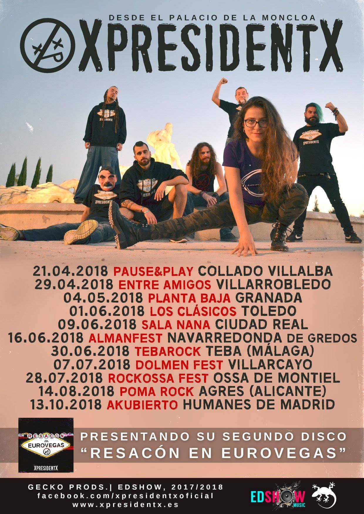 XpresidentX Rap Metal Punk España Gira Resacon en eurovegas 2018