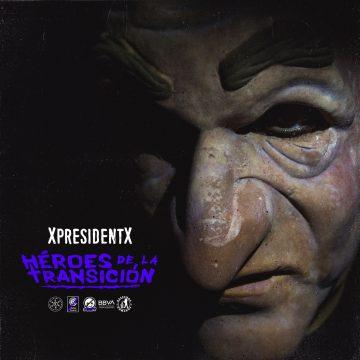 rap-metal-españa-xpresidentx-heroes-de-la-transicion